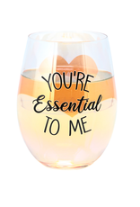Stemless Wine You're Essential to Me 18 oz