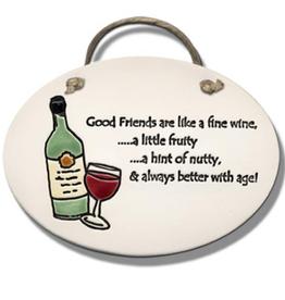 AUGUST CERAMICS Oval Plaque Wine Bottle: Good Friends Are . . .