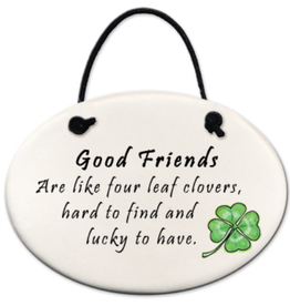 AUGUST CERAMICS Mini Disk 4 Leaf Clover:Good Friends Are Like Four-Leaf Clovers