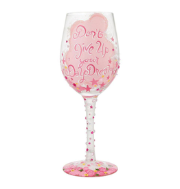 LOLITA Don't Give Up Your Daydream WIne Glass