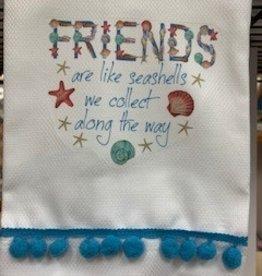 MARIASCH STUDIOS INC Huck Towel  w/PomPom Friends Are Like Seashells..