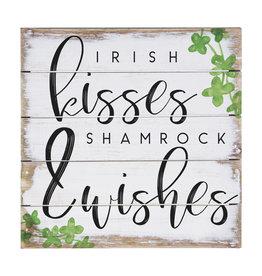 Irish Kisses & Shamrock Wishes 6x6 Sign