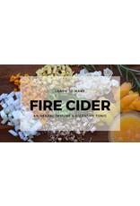 Fire Cider Workshop - NOV 1st 6pm SOLD OUT