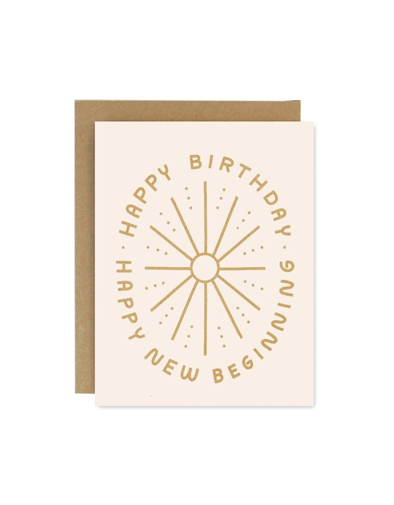Worthwhile Paper Birthday New Beginnings Card