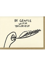 People I've Loved Be Gentle Card