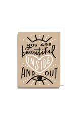 Worthwhile Paper Beautiful Inside and Out Card