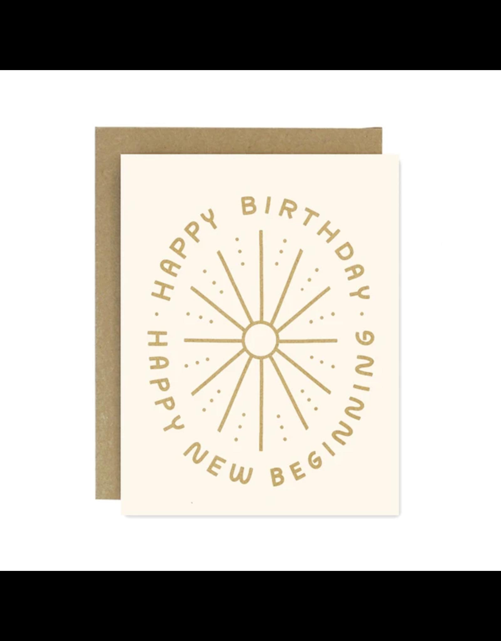 Worthwhile Paper Birthday New Beginnings Card