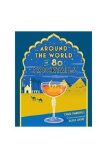 Chronicle Books Around The World in 80 Cocktails