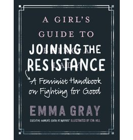 HarperCollins Girl's Guide to Joining the Resistance
