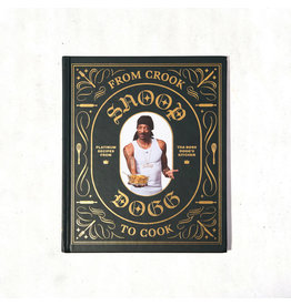 Chronicle Books Snoop Dogg's: From Crook to Cook