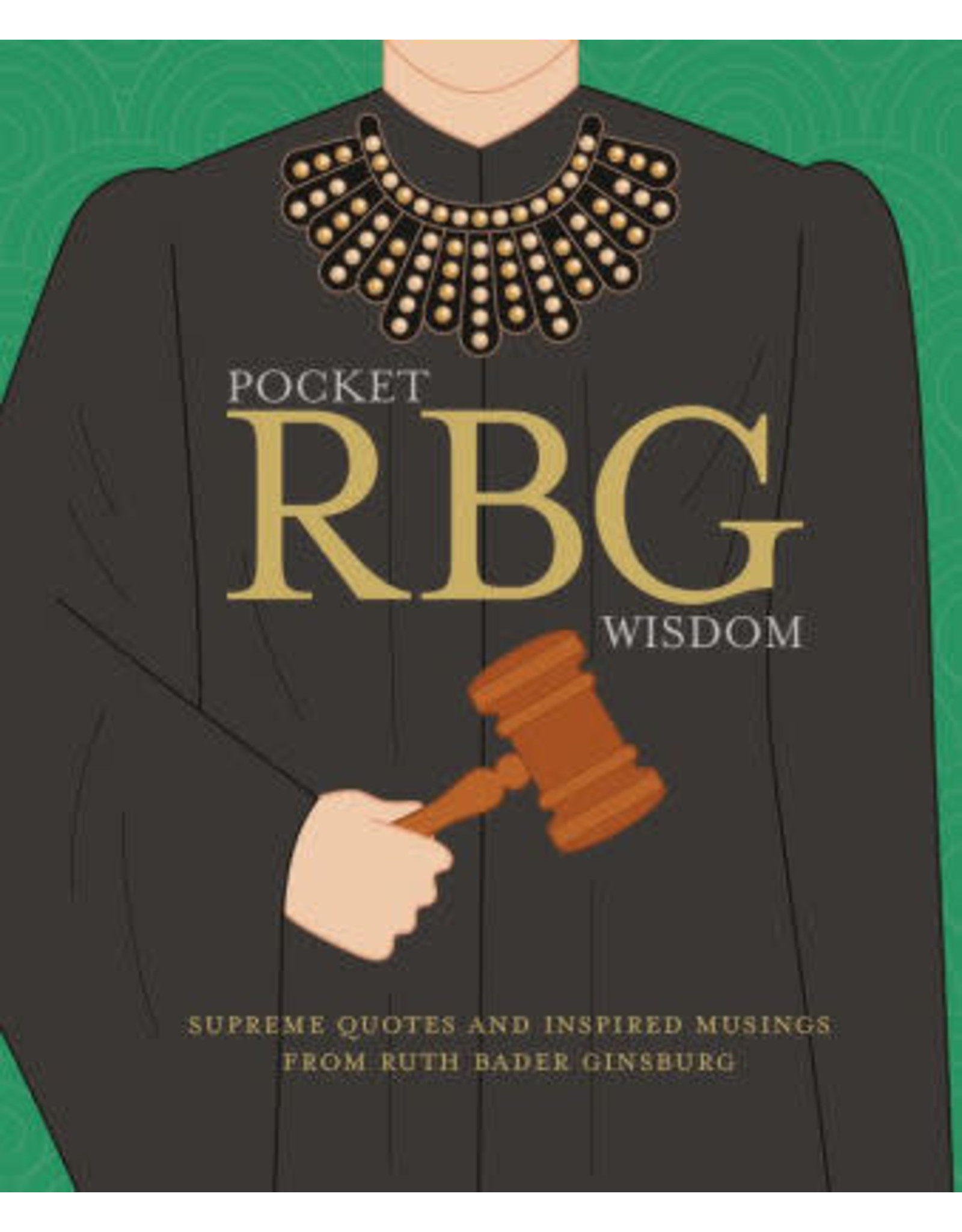 Chronicle Books Pocket RBG Wisdom