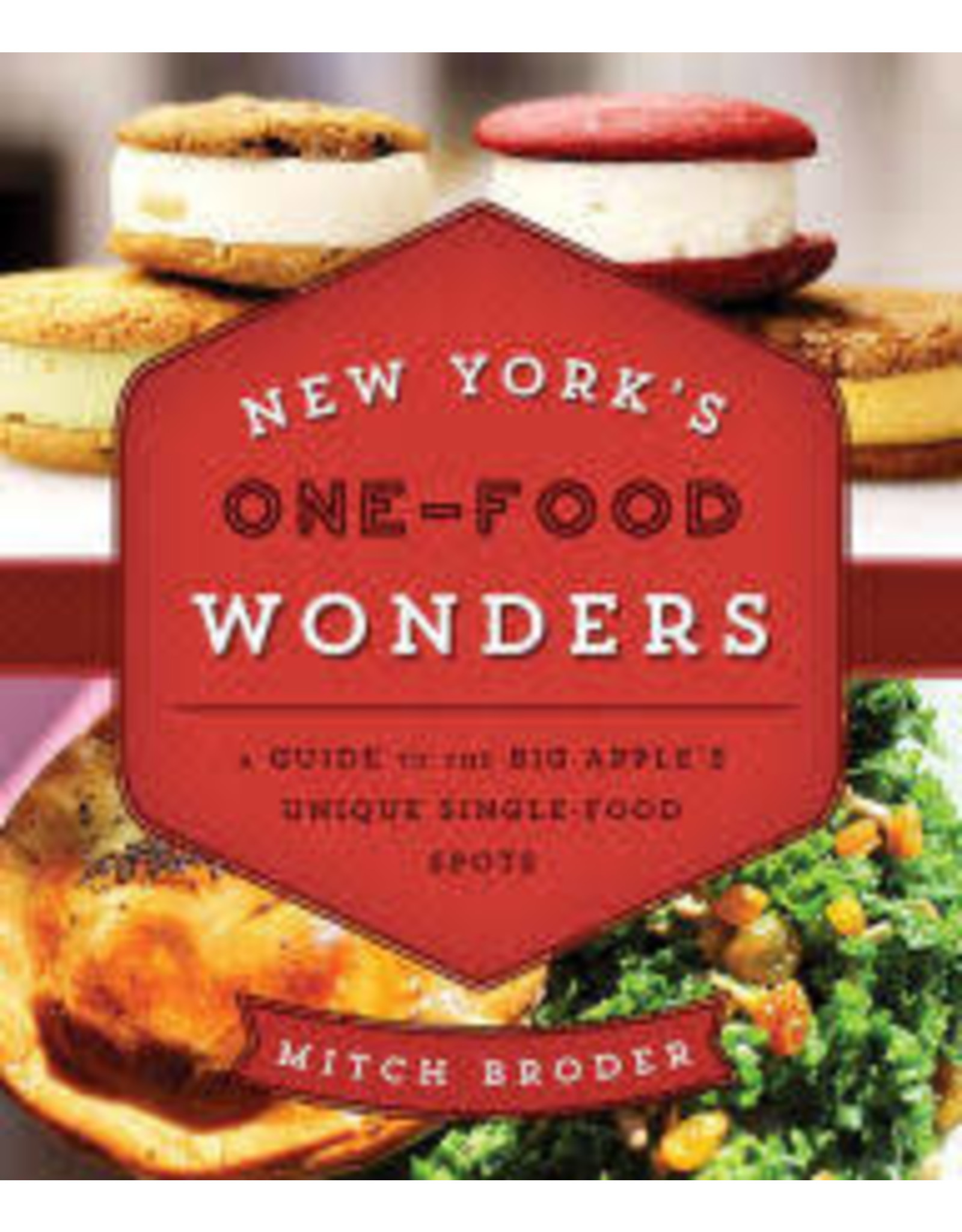 National Book Network New York's One-Food Wonders