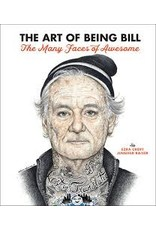 The Quarto Group Art of Being Bill: Bill Murray