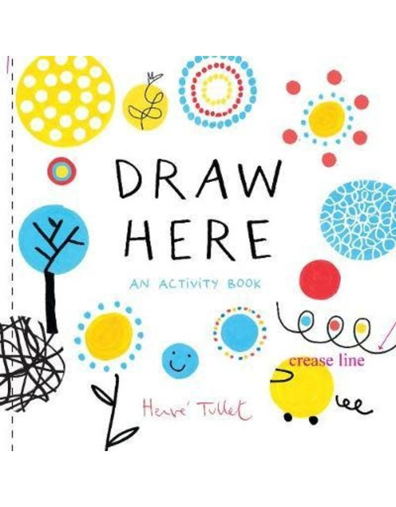 Chronicle Books Draw Here: An Activity Book