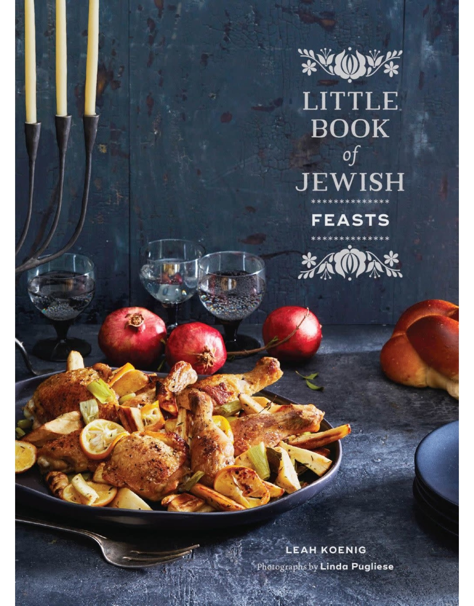 Chronicle Books Little Book of Jewish Feasts