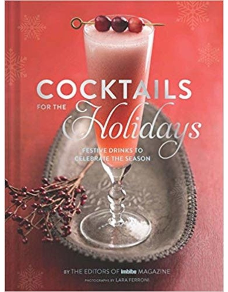 Chronicle Books Cocktails for the Holidays