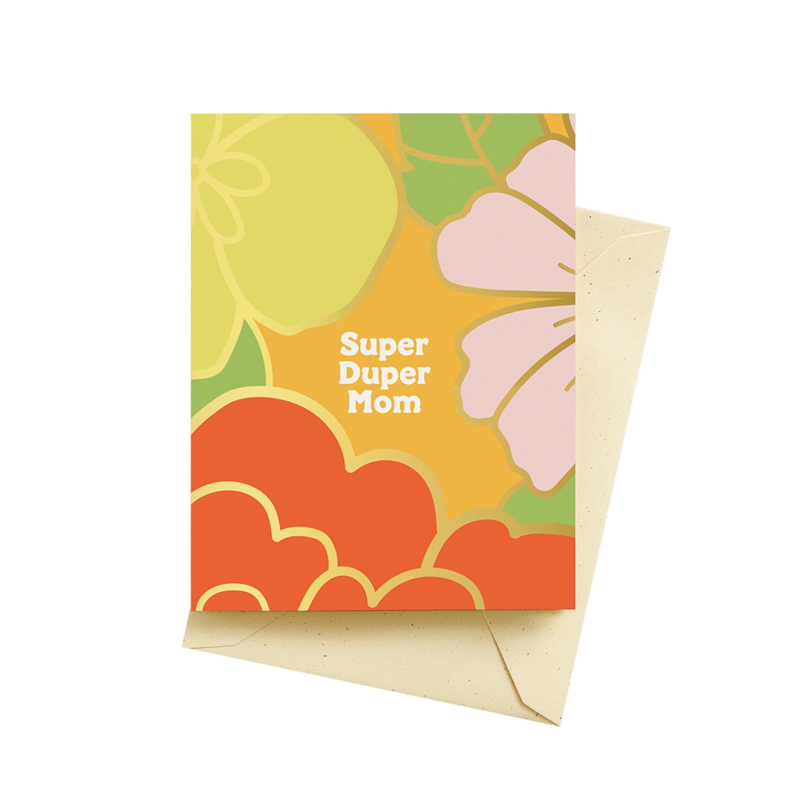 Mother Day's: Super Duper Mom