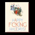 Holiday Card: Happy F***ing Holidays