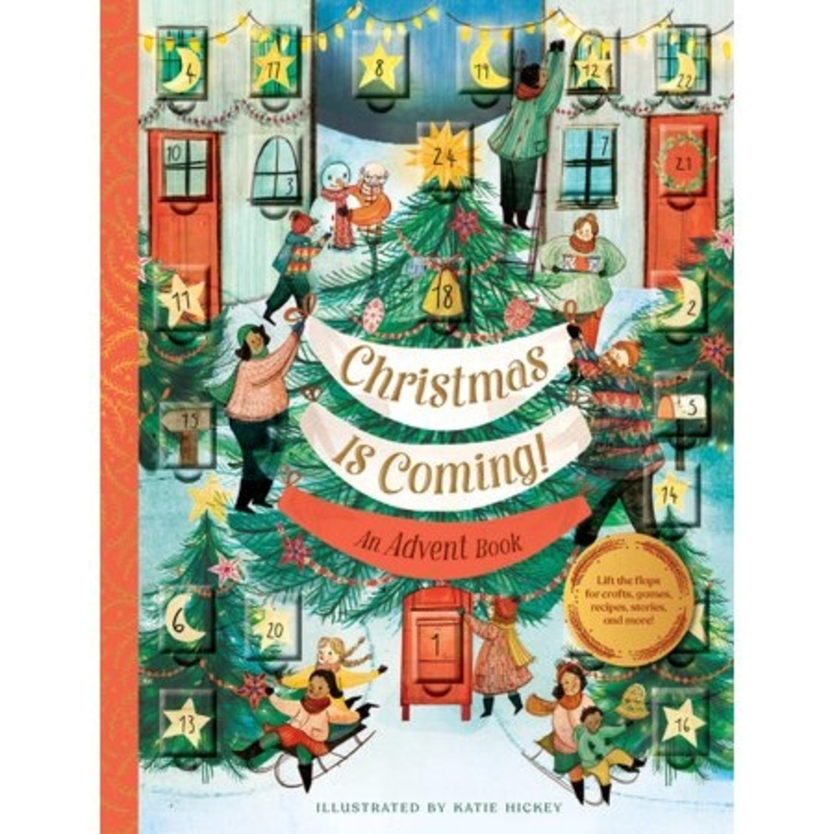 Christmas is Coming: An Advent Book