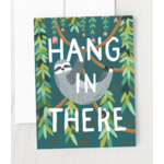 Sympathy Card: Hang in There