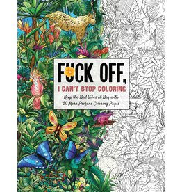 Simon and Schuster F*ck Off, I Can't Stop Coloring