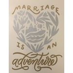 Wedding Card : Marriage is an Adventure