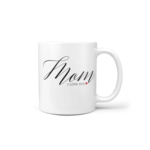 """Mom, I Love You"" Mug"