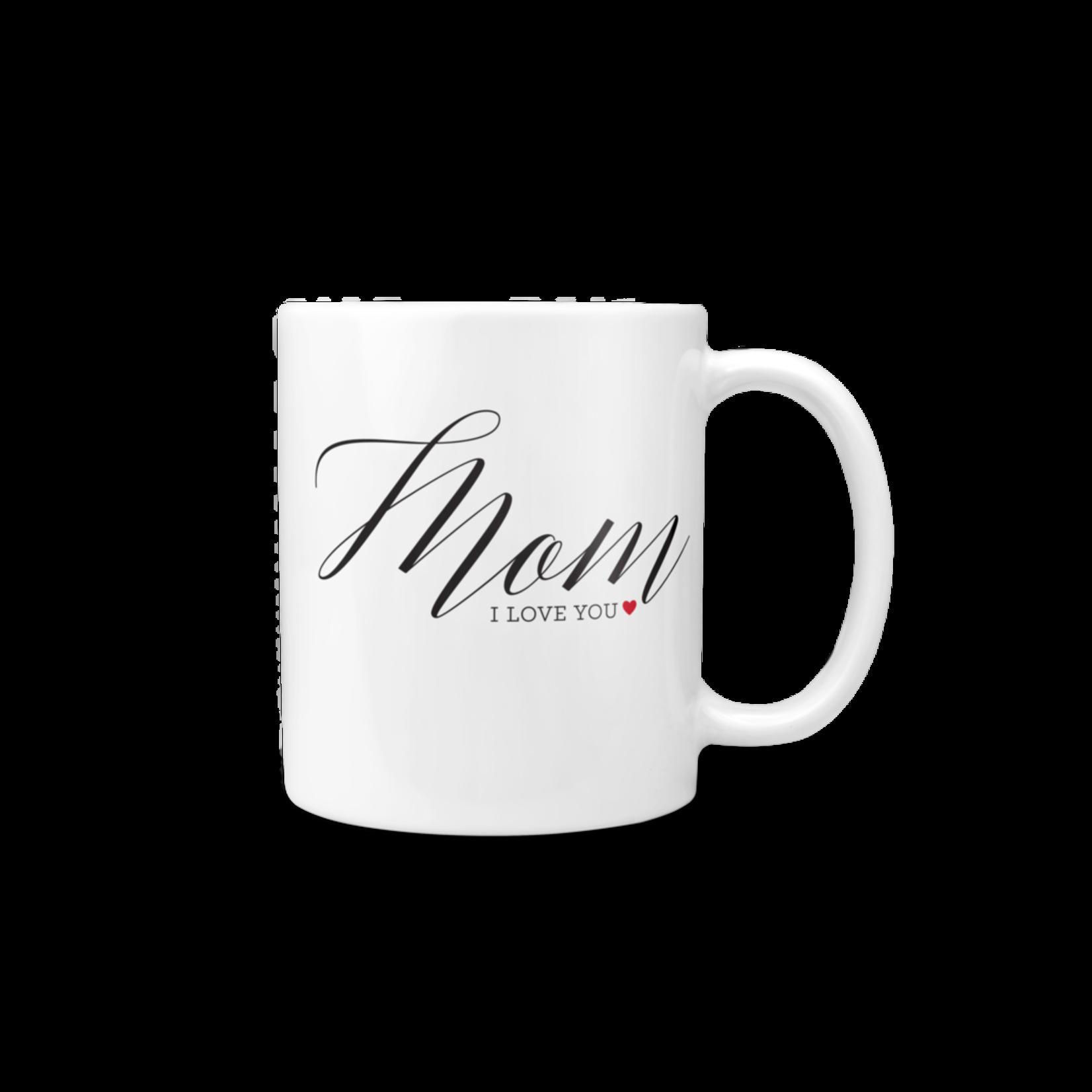 """Mom, I Love You"" Mug"