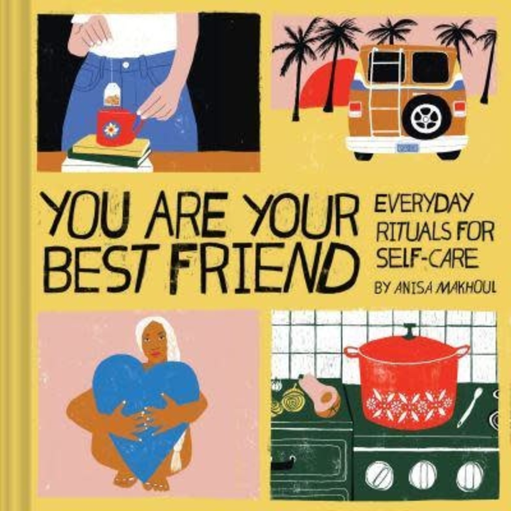 You Are Your Best Friend