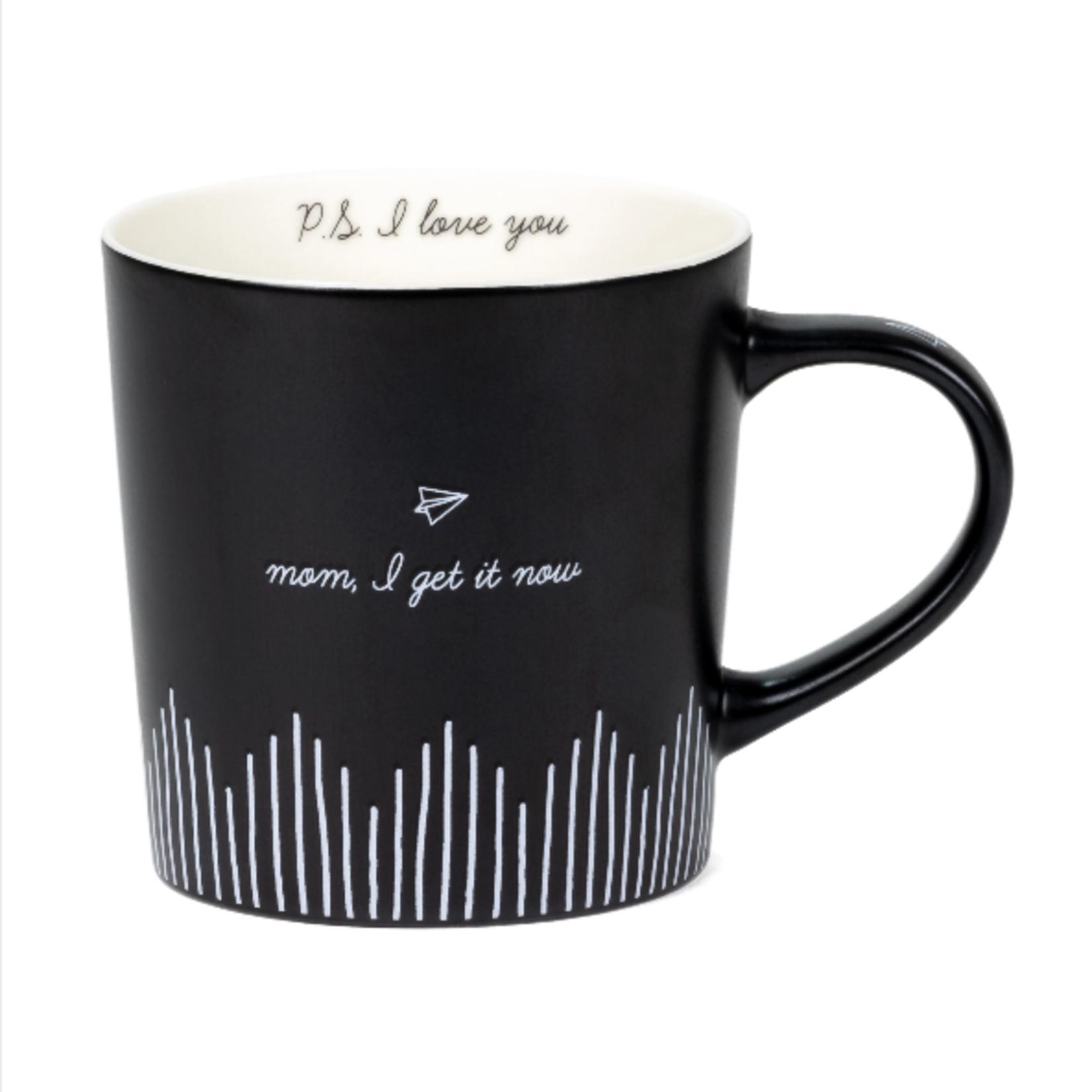 Mom, I get it Mug