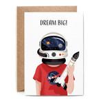 Birthday Card: Dream Big Astronaut