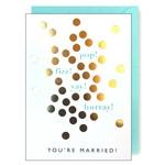 Wedding Card: Pop, Fizz, You're Married