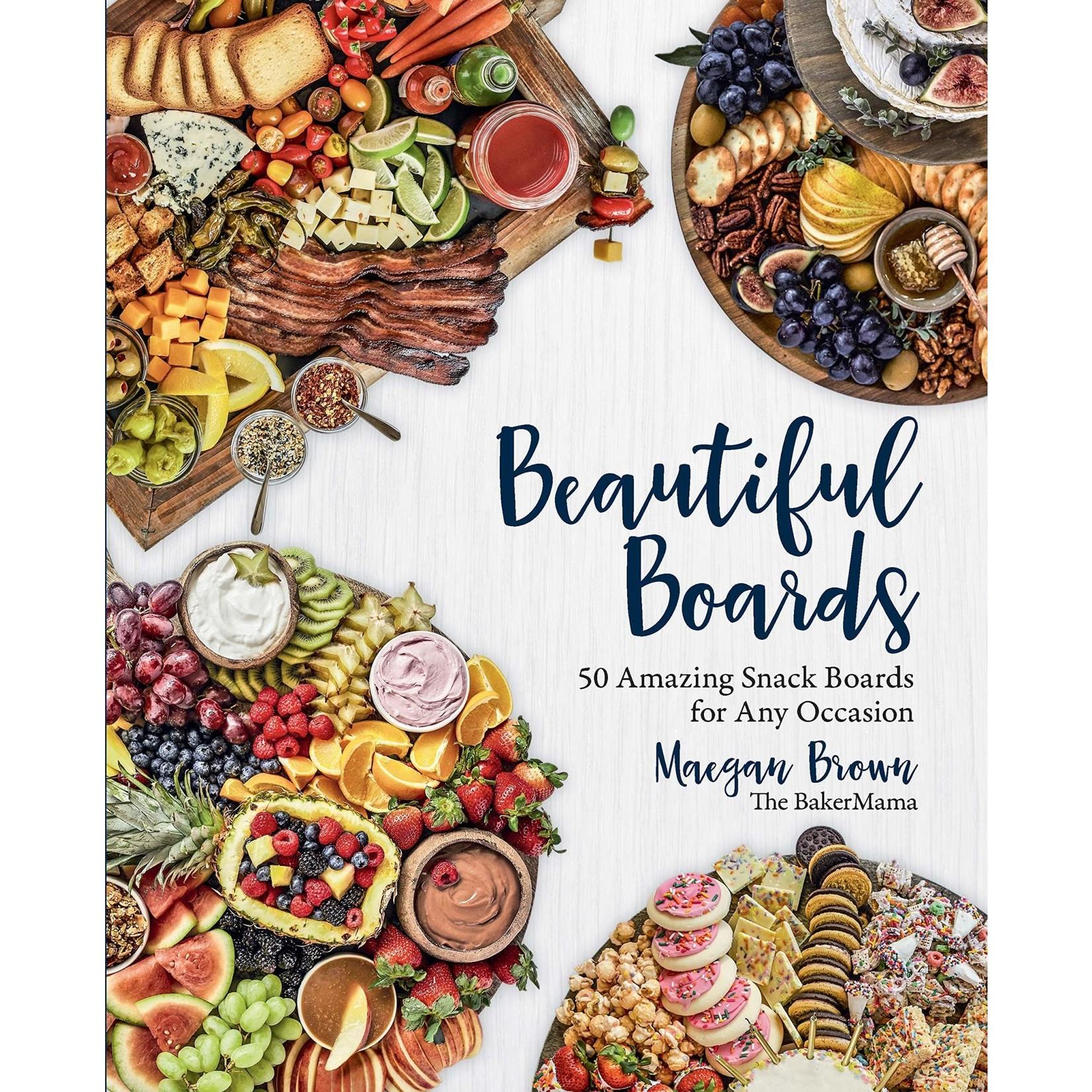 The Quarto Group Beautiful Boards: 50 Snack Boards