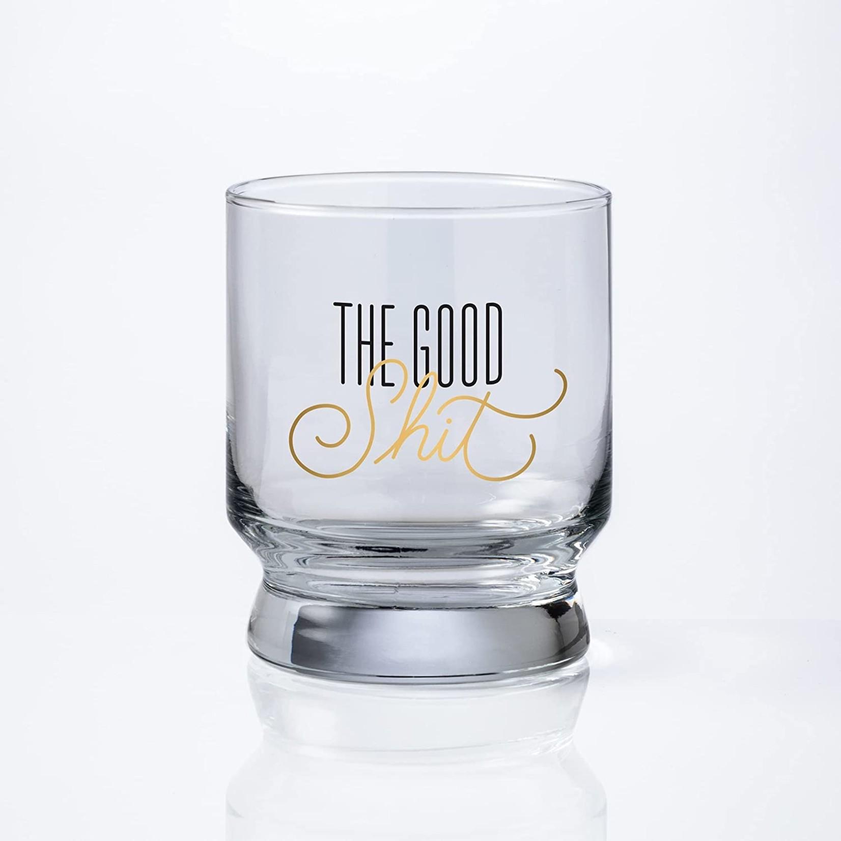 The Good Sh*t Lowball Glass