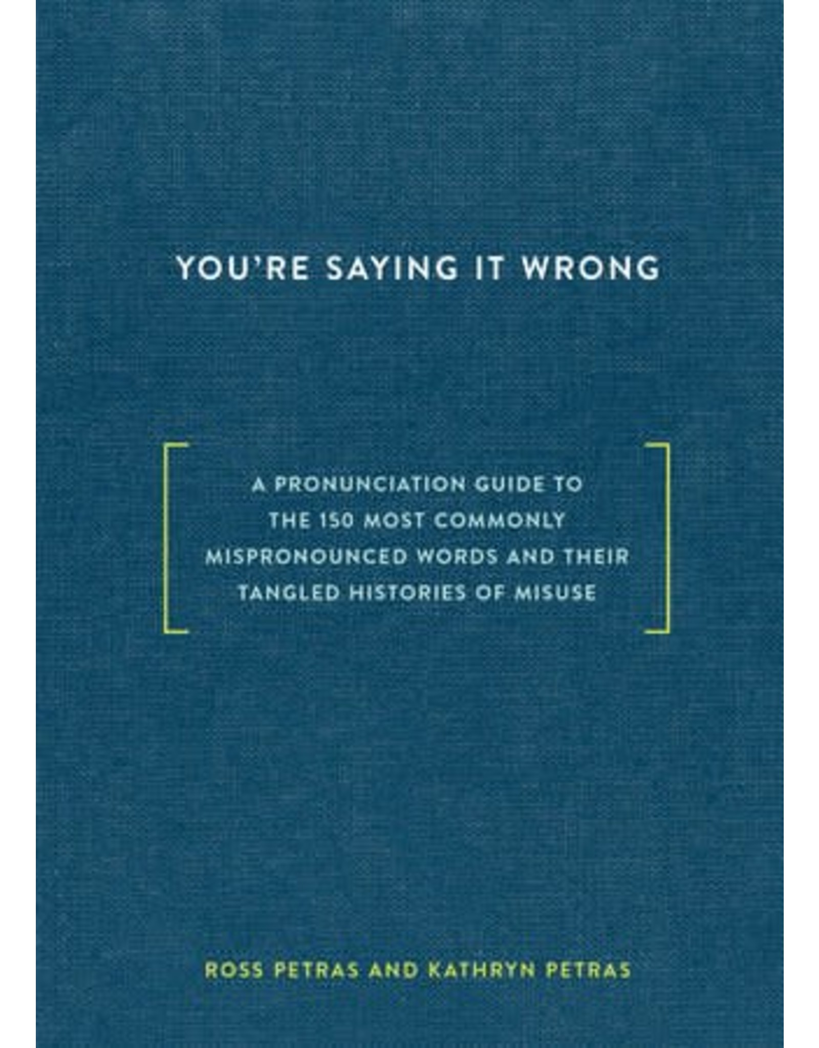 Penguin Random House You're Saying It Wrong