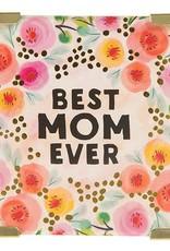 """Natural Life Corner Magnet """"Best Mom Ever"""""""