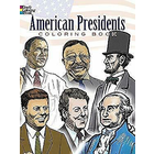 Dover Publishing . DOV American Presidents Coloring Book