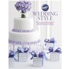 Wilton Products . WIL WILTON WEDDING STYLE BOOK