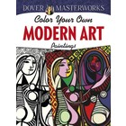 Dover Publishing . DOV Color Your Own - Modern Art Paintings
