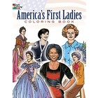 Dover Publishing . DOV FIRST LADIES COLOR BOOK