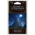 Fantasy Flight Games . FFG A Game Of Thrones LCG: Calm Over Westeros