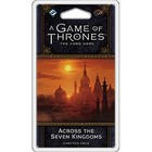 Fantasy Flight Games . FFG A Game Of Thrones LCG: Across The Seven Kingdoms