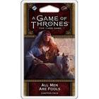 Fantasy Flight Games . FFG A Game Of Thrones LCG: All Men Are Fools