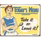 Desperate Enterprises . DPE Today's Menu, Take It Or Leave It! - Rectangular Tin Sign