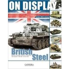 Canfora Publishing . CFA On Display Vol.3: British Steel WWII Armor