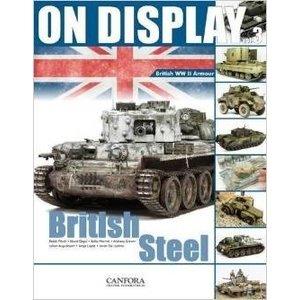 Canfora Publishing . CFA On Display Vol.3: British Steel WWII Armor