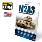 Ammo of MIG . MGA M2A3 Bradley Fighting Vehicle In Europe In Detail Vol.2 Book