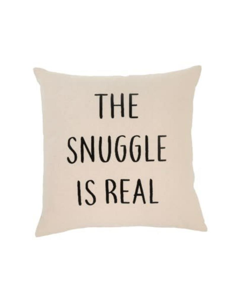 SNUGGLE IS REAL CUSHION