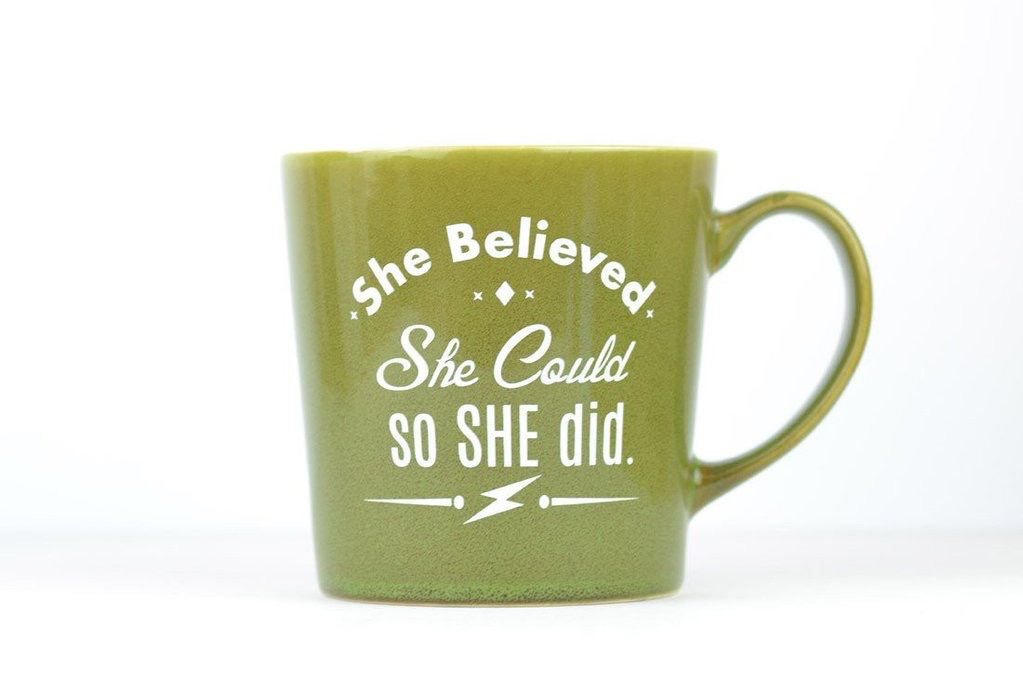 Ceramic Coffee Mug - She Believed She Could