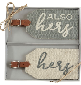 """Mud Pie """"Hers & Also Hers"""" Luggage Tag"""